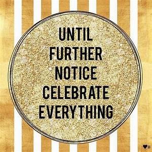 celebrat everything